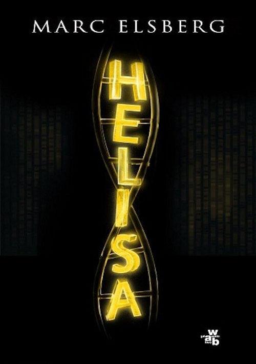 Recenzja książki Helisa - Marc Elsberg