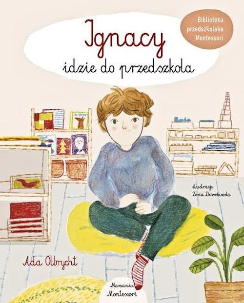 Ignacy idzie do przedszkola - Ada Olbrycht