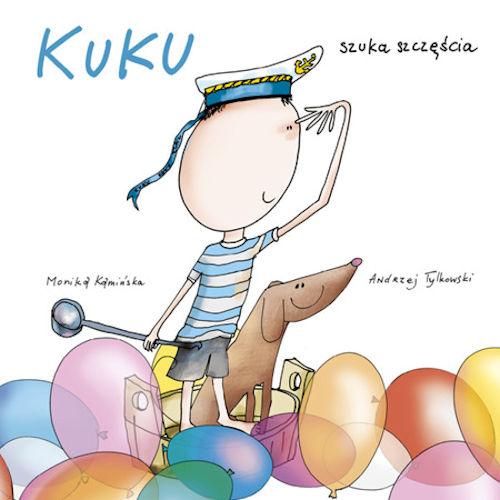 Kuku szuka szczęścia - Monika Kamińska