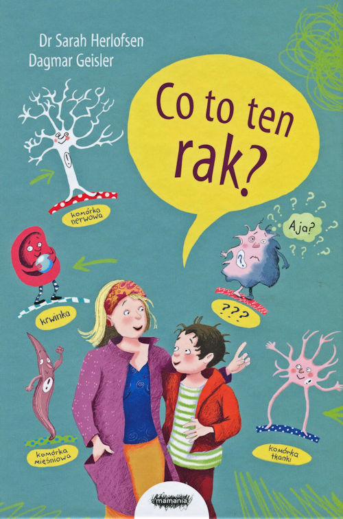 Co to ten rak? - Dr Sarah Herlofsen, Dagmar Geisler
