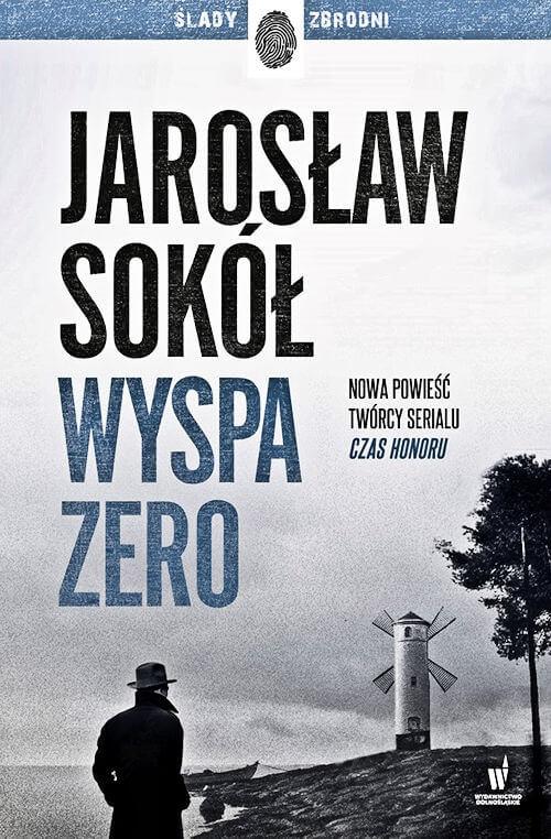 Wyspa zero - Jarosław Sokół