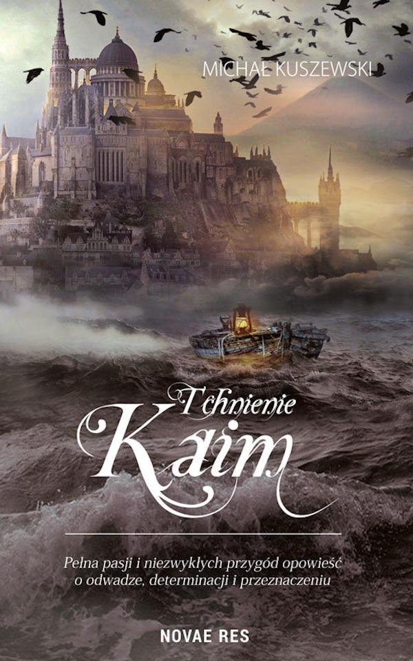 Tchnienie Kaim - Michał Kuszewski
