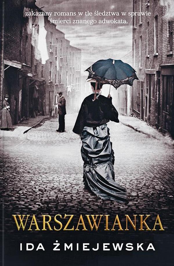 Warszawianka. Tom 1 - Ida Żmijewska