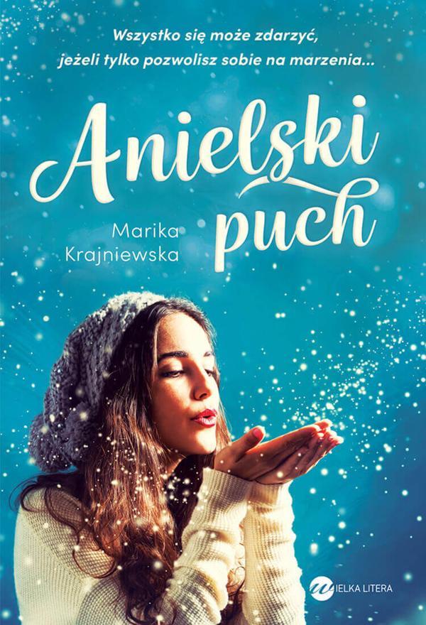 Anielski puch - Marika Krajniewska