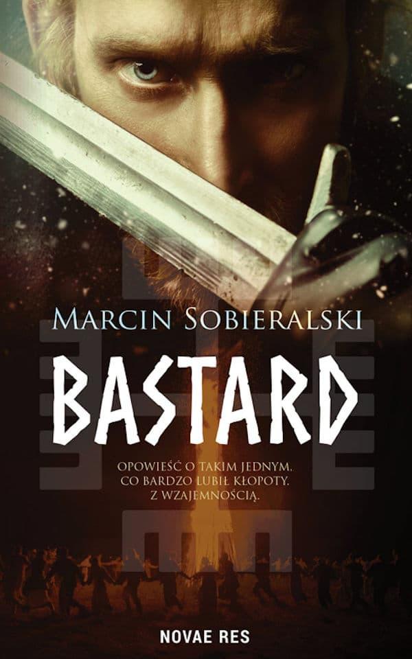 Bastard - Marcin Sobieralski