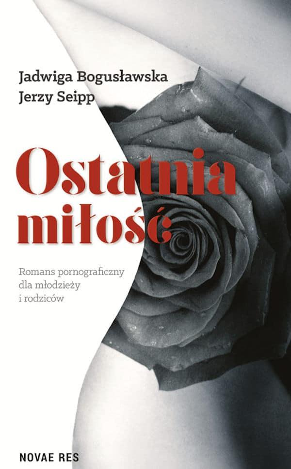 Ostatnia miłość - Jadwiga Bogusławska, Jerzy Seipp