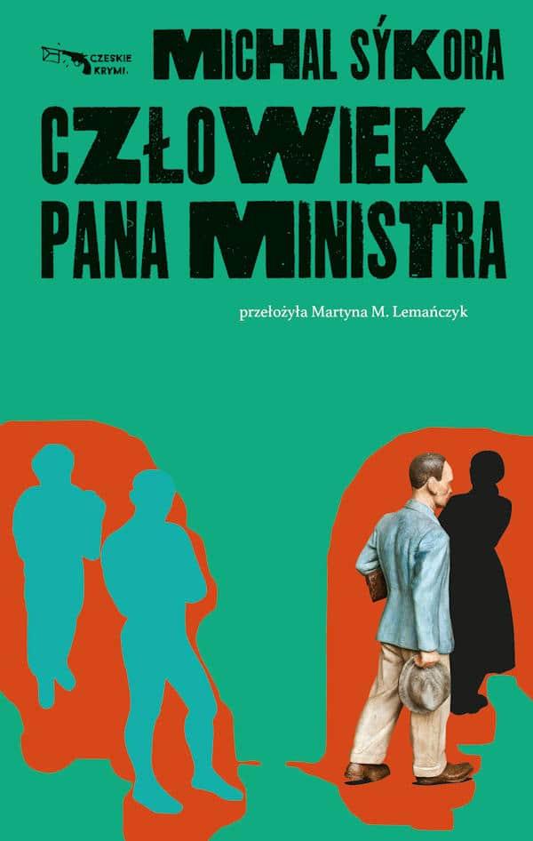 Człowiek pana ministra - Michal Sýkora