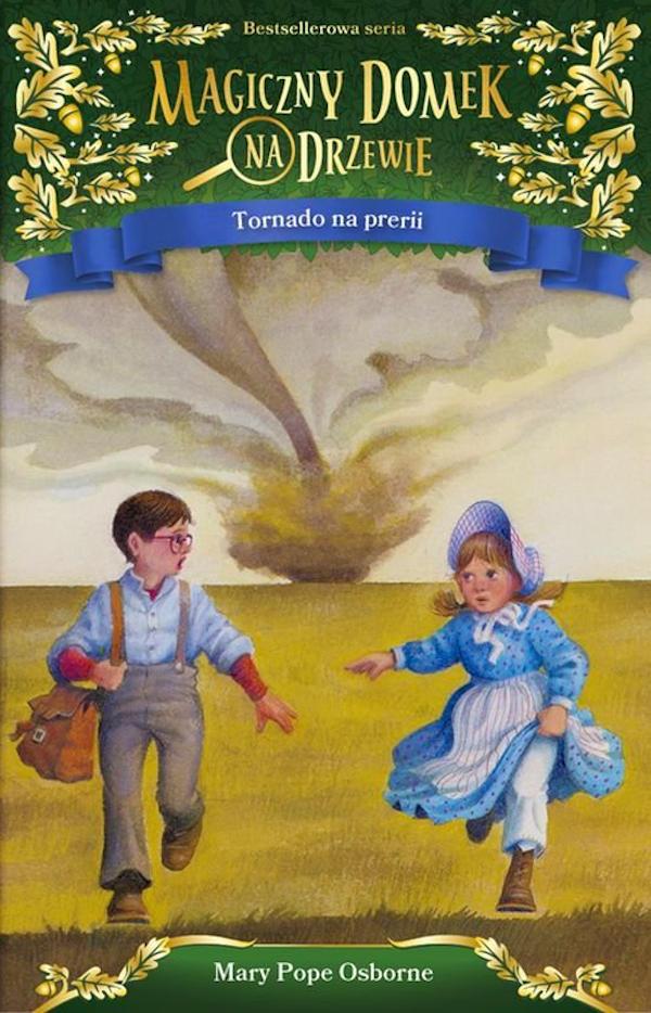 Magiczny Domek Na Drzewie. Tornado na Prerii - Mary Pope Osborne