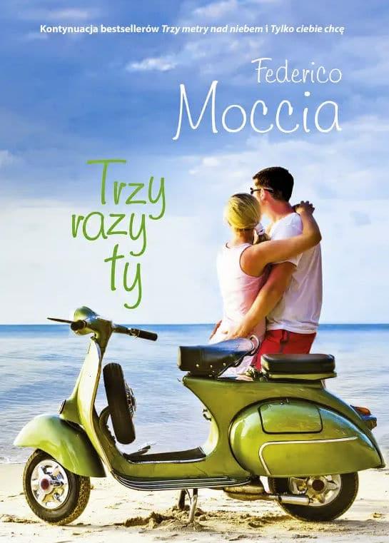 Trzy razy ty - Federico Moccia