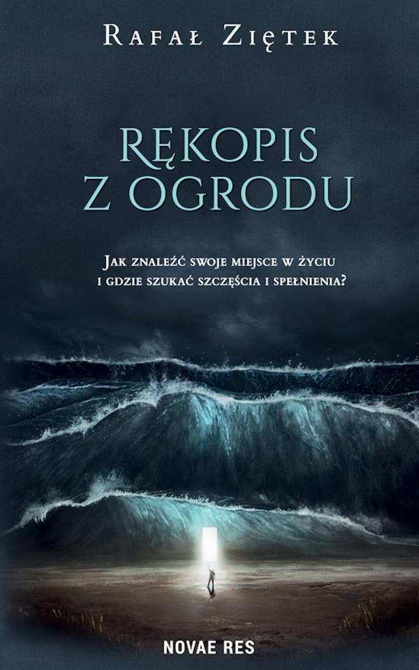 Rękopis z ogrodu - Rafał Ziętek