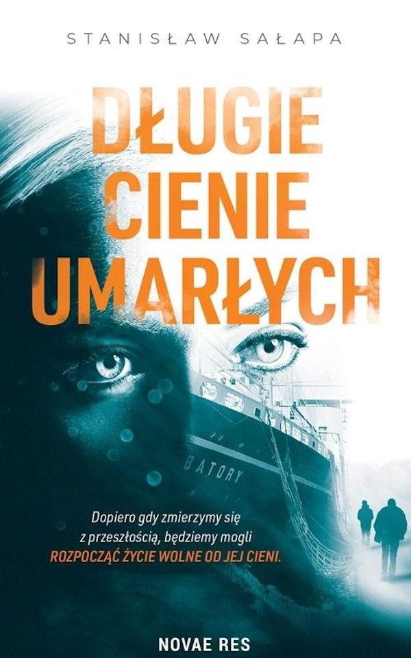 Recenzja książki Długie cienie umarłych - Stanisław Sałapa