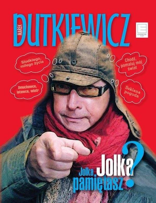 Recenzja książki Jolka, Jolka, pamiętasz? - Marek Dutkiewicz