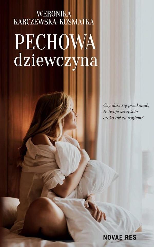 Pechowa dziewczyna - Weronika Karczewska-Kosmatka