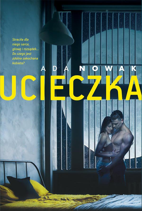 Ucieczka - Ada Nowak