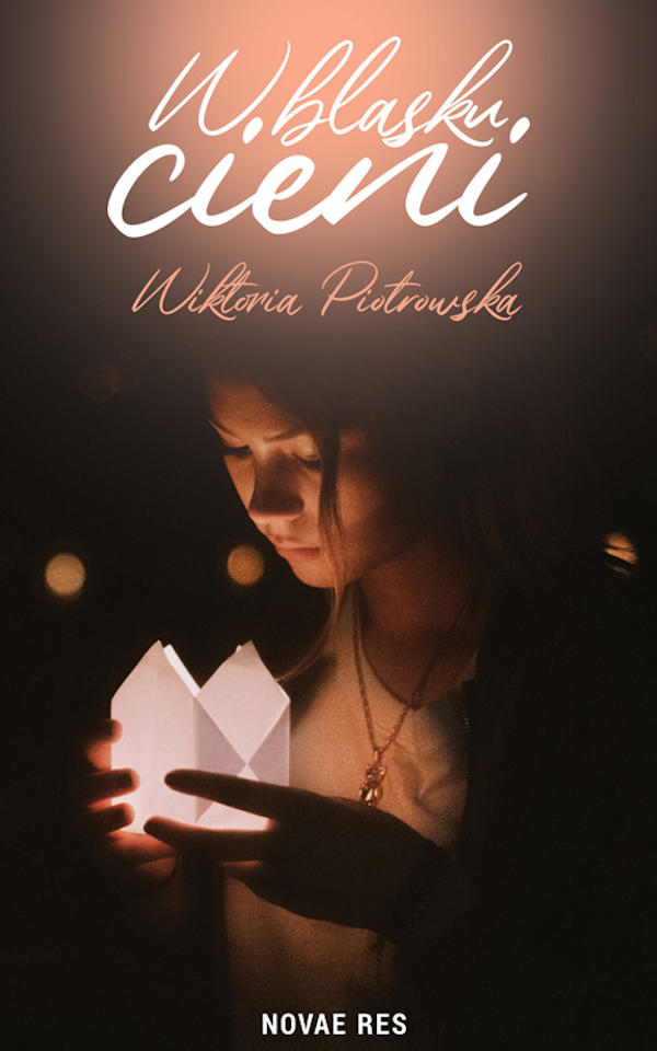 W blasku cieni - Wiktoria Piotrowska
