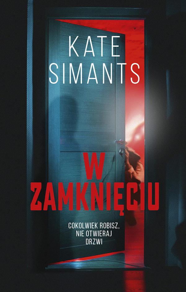 Recenzja książki W zamknięciu - Kate Simants