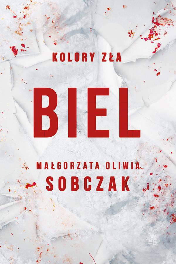 Biel - Małgorzata Oliwia Sobczak