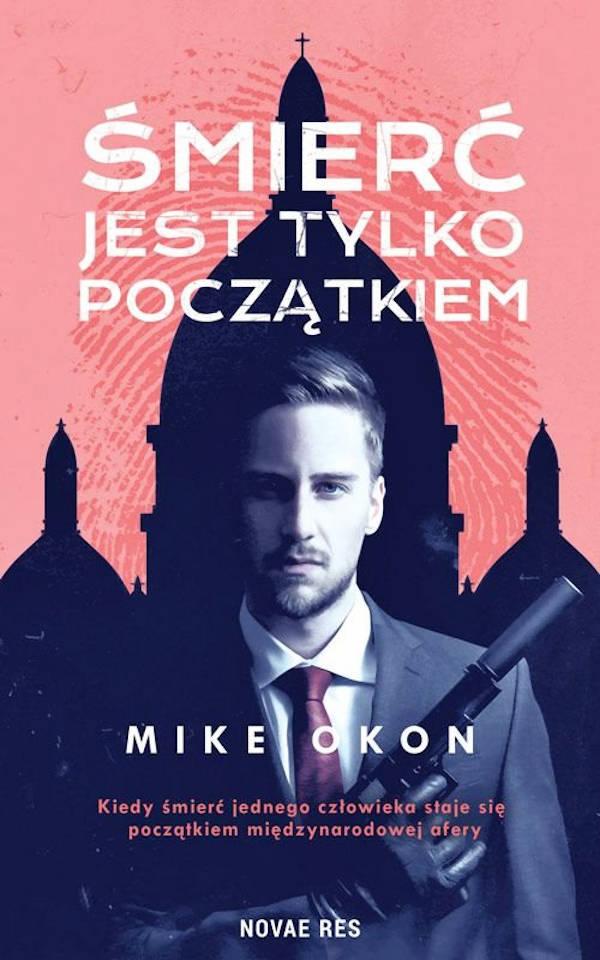 Śmierć jest tylko początkiem - Mike Okon