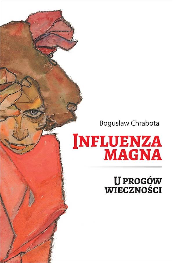 Influenza magna - Bogusław Chrabota