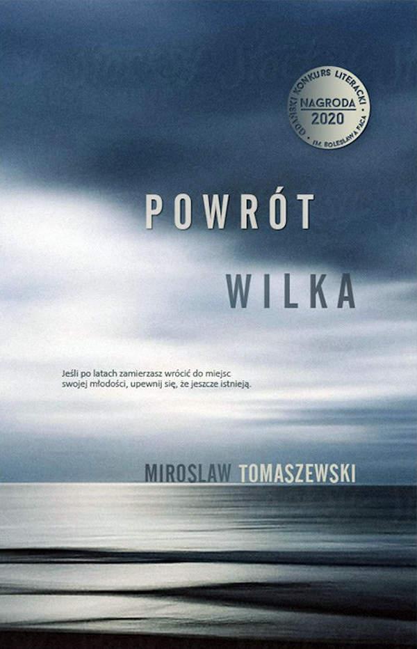 Powrót Wilka - Mirosław Tomaszewski