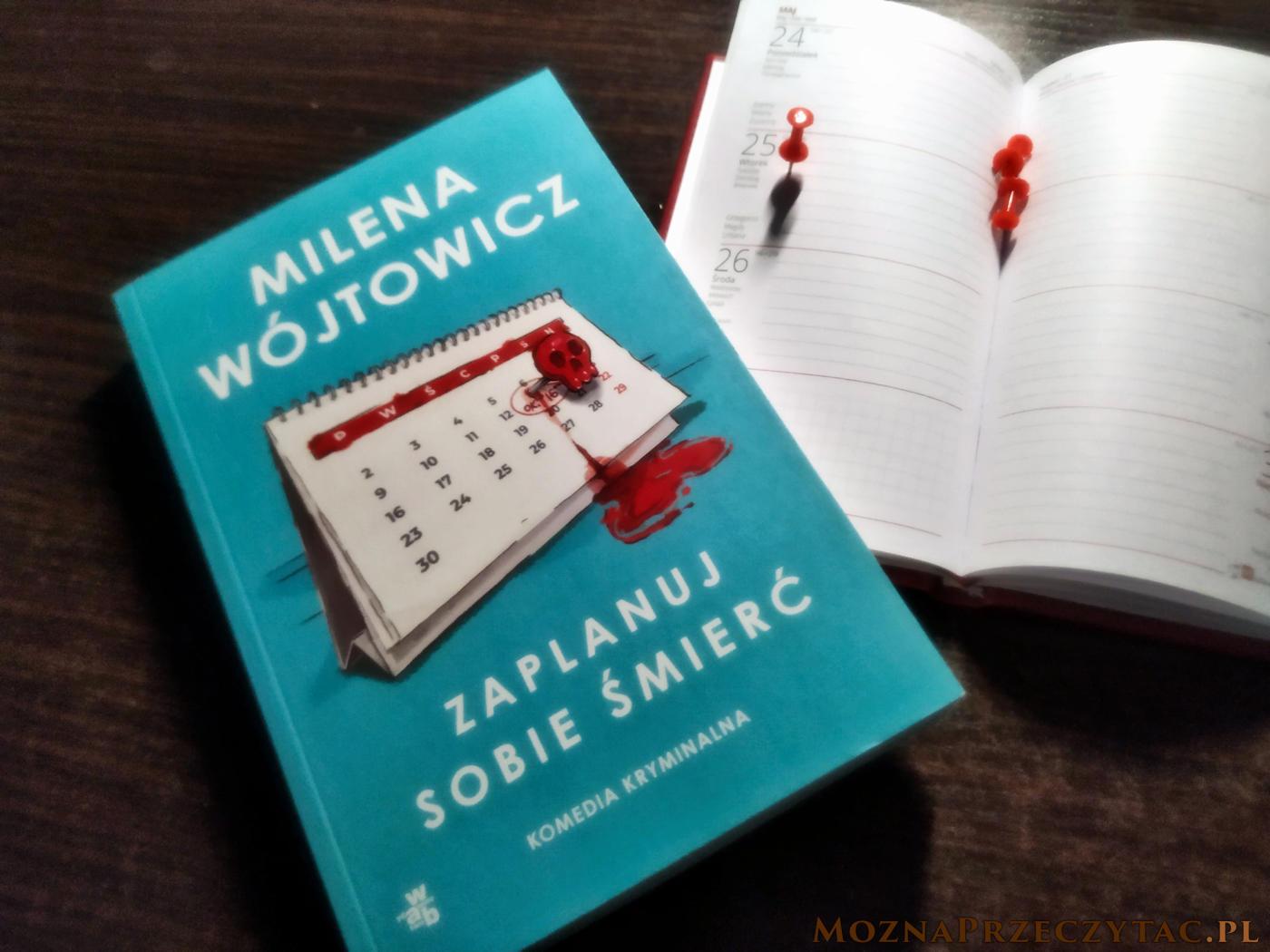 Zaplanuj sobie śmierć - Milena Wójtowicz