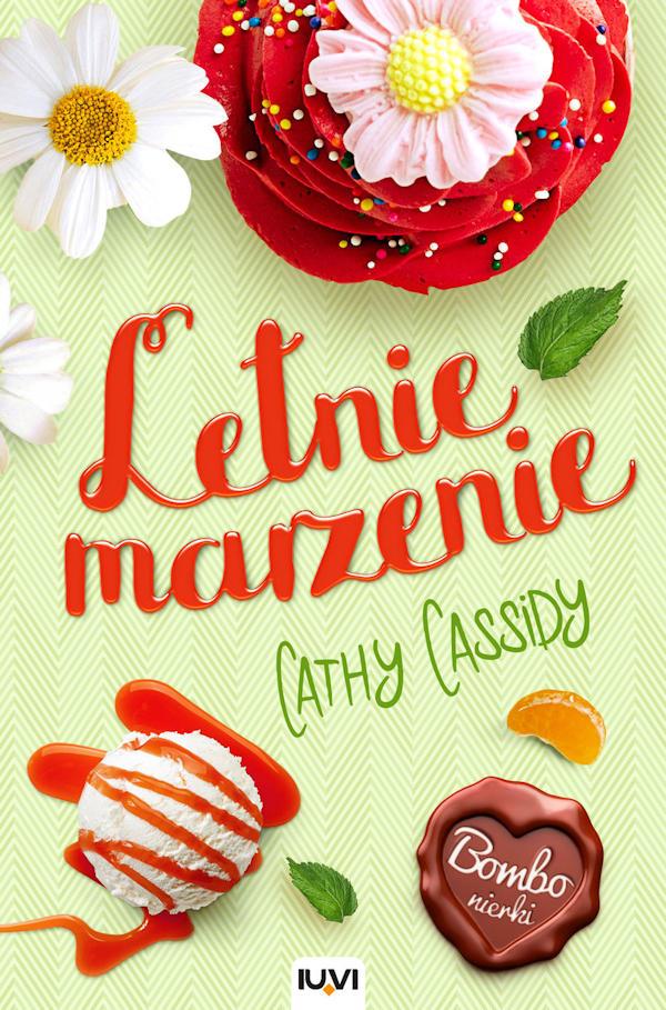 Letnie marzenie - Cathy Cassidy