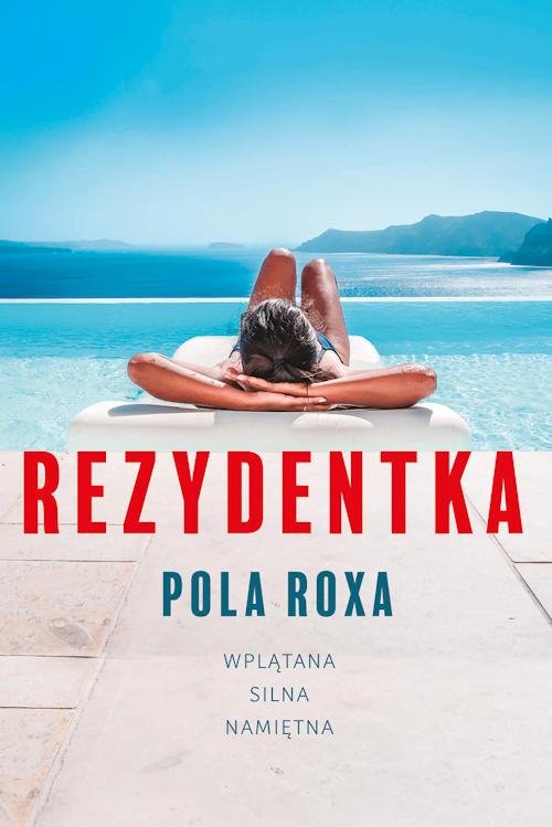 Rezydentka - Pola Roxa