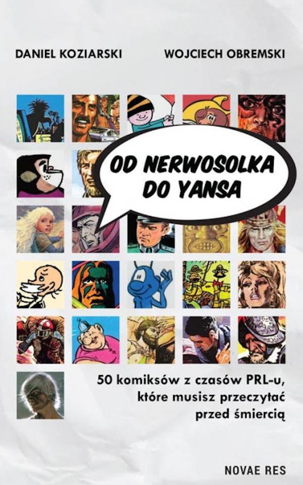 Od Nerwosolka do Yansa - Daniel Koziarski, Wojciech Obremski