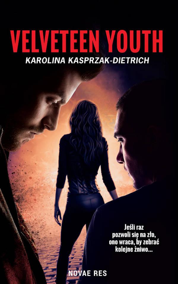Velveteen Youth - Karolina Kasprzak-Dietrich