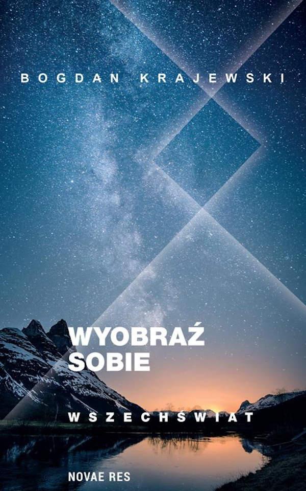 Wyobraź sobie wszechświat - Bogdan Krajewski