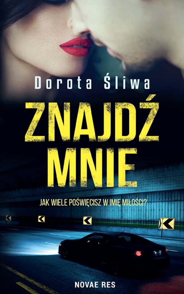 Znajdź mnie - Dorota Śliwa